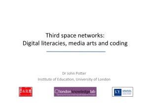 Third space networks: digital literacies, media arts