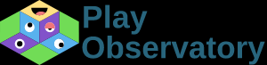 PLAY OBSERVATORY